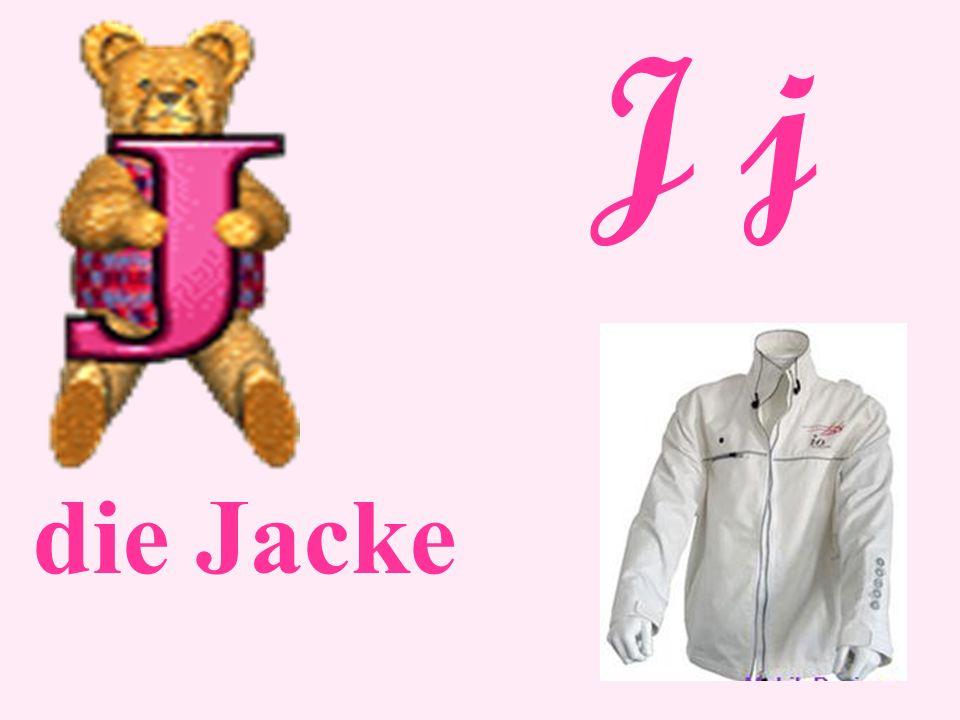 J j die Jacke