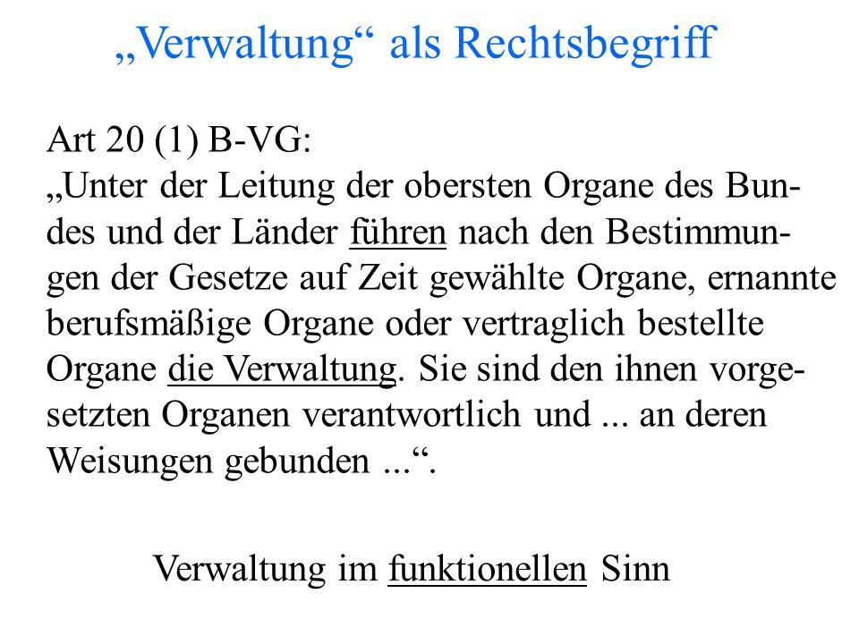 """Art 20 (1) B-VG: """"Unter der Leitung der obersten Organe des Bun- des und der Länder führen nach den Bestimmun- gen der Gesetze auf Zeit gewählte Organe, ernannte berufsmäßige Organe oder vertraglich bestellte Organe die Verwaltung."""