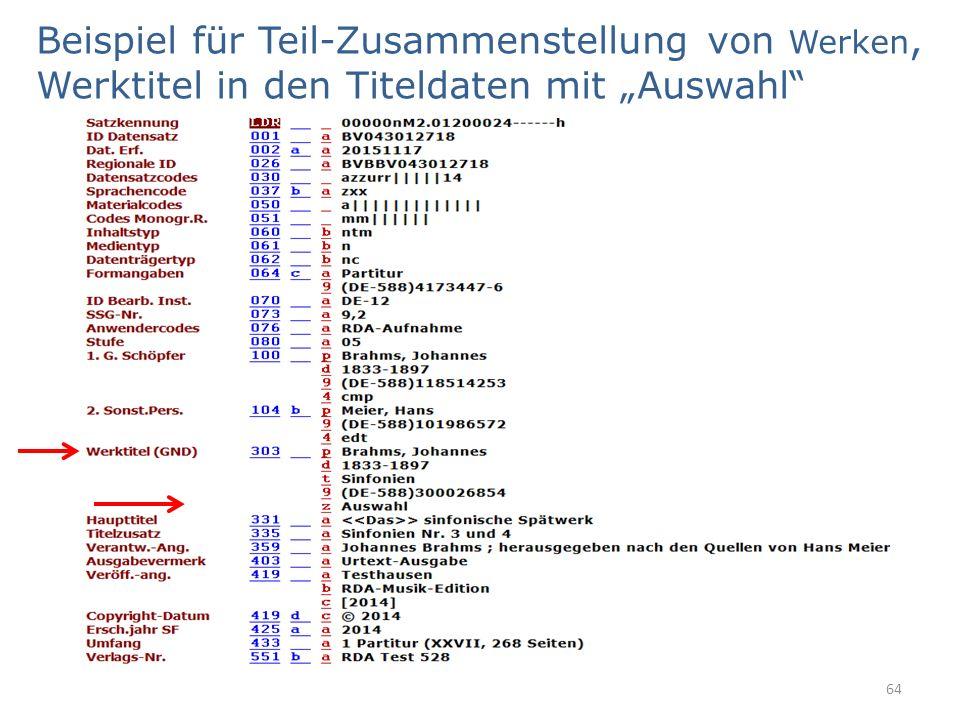 """Beispiel für Teil-Zusammenstellung von Werken, Werktitel in den Titeldaten mit """"Auswahl 64"""