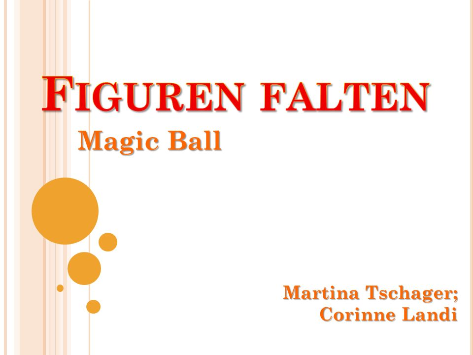 Magic Ball Martina Tschager; Corinne Landi