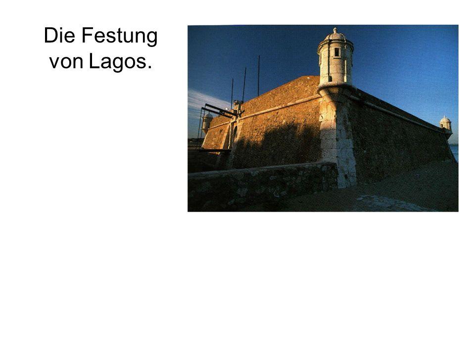 Die Festung von Lagos.