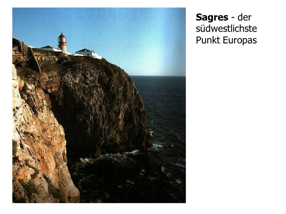 Sagres - der südwestlichste Punkt Europas