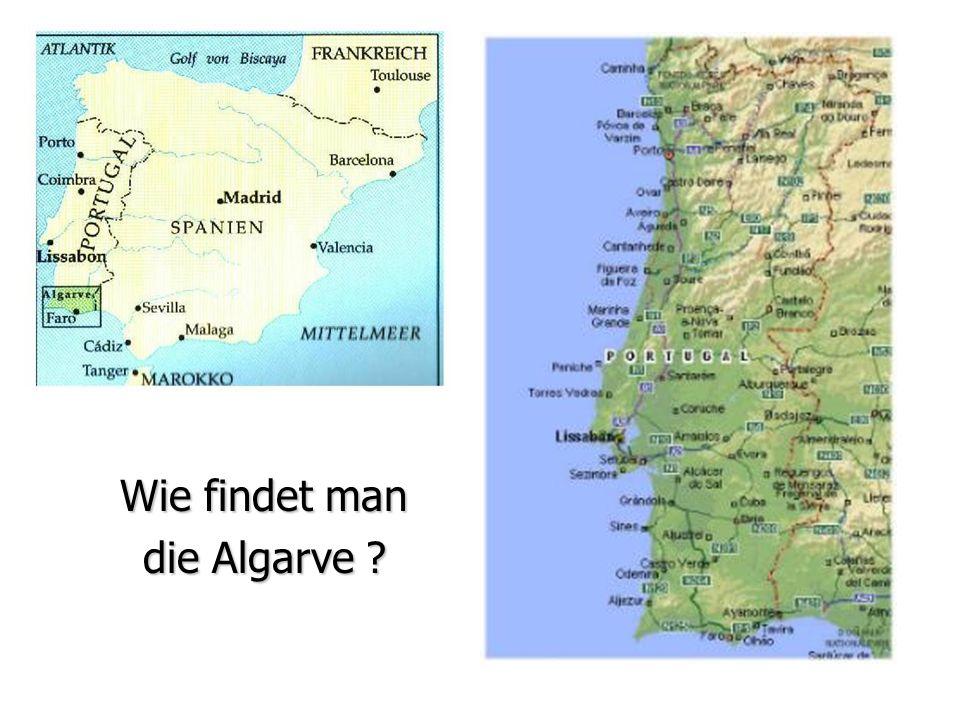 Wie findet man die Algarve