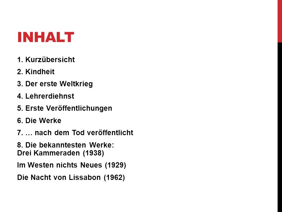 INHALT 1. Kurzübersicht 2. Kindheit 3. Der erste Weltkrieg 4. Lehrerdiehnst 5. Erste Veröffentlichungen 6. Die Werke 7. … nach dem Tod veröffentlicht