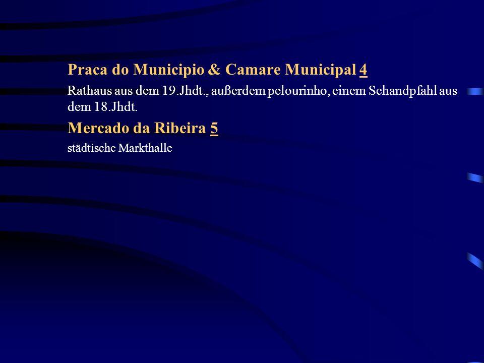 Baixa Parça de Dom Pedro IV 6 Auf diesem Platz den alle Rossio nennen, wurde bis zum 18.Jh.