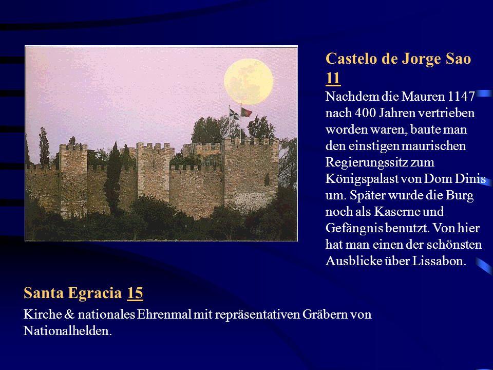 Cascais 5 Obwohl Cascais früher ein Erholungsort für königliche Hoheiten war, geht es dort nicht so vornehm wie in Estoril zu.