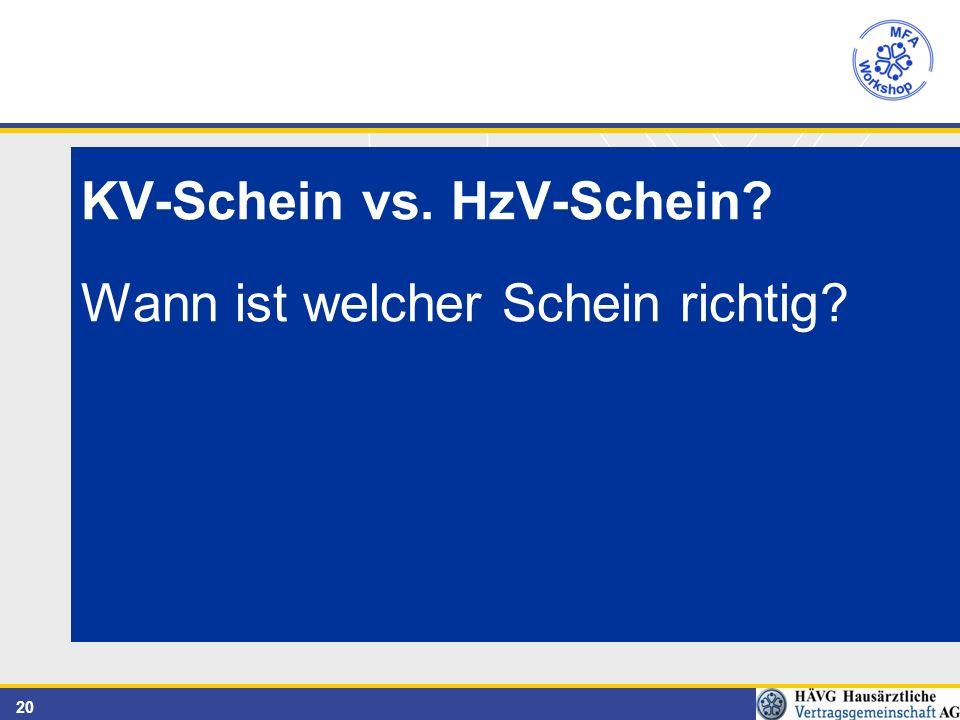 20 KV-Schein vs. HzV-Schein Wann ist welcher Schein richtig