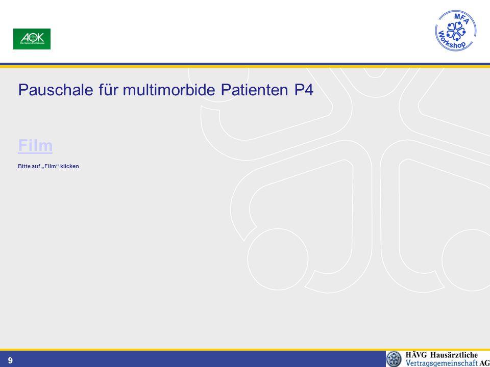 """9 Pauschale für multimorbide Patienten P4 Film Bitte auf """"Film klicken"""