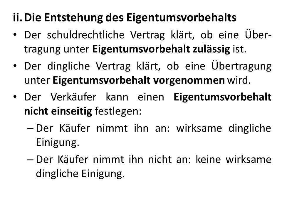 bb) Die Pfändung des Anwartschaftsrechts durch den Vorbehaltsverkäufer 1.