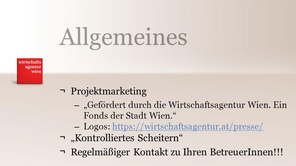 """Allgemeines ¬Projektmarketing – """"Gefördert durch die Wirtschaftsagentur Wien."""