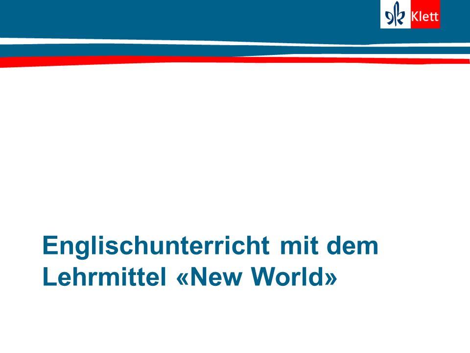 Englischunterricht mit dem Lehrmittel «New World»