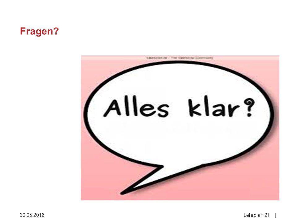 Fragen 30.05.2016Lehrplan 21| 28