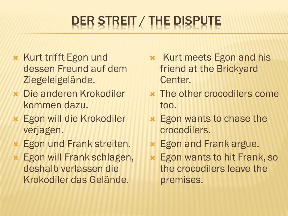  Kurt trifft Egon und dessen Freund auf dem Ziegeleigelände.