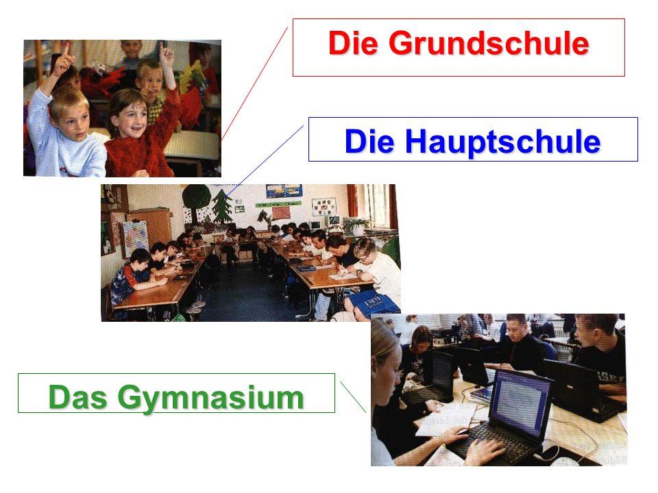 Die Grundschule Die Hauptschule Das Gymnasium