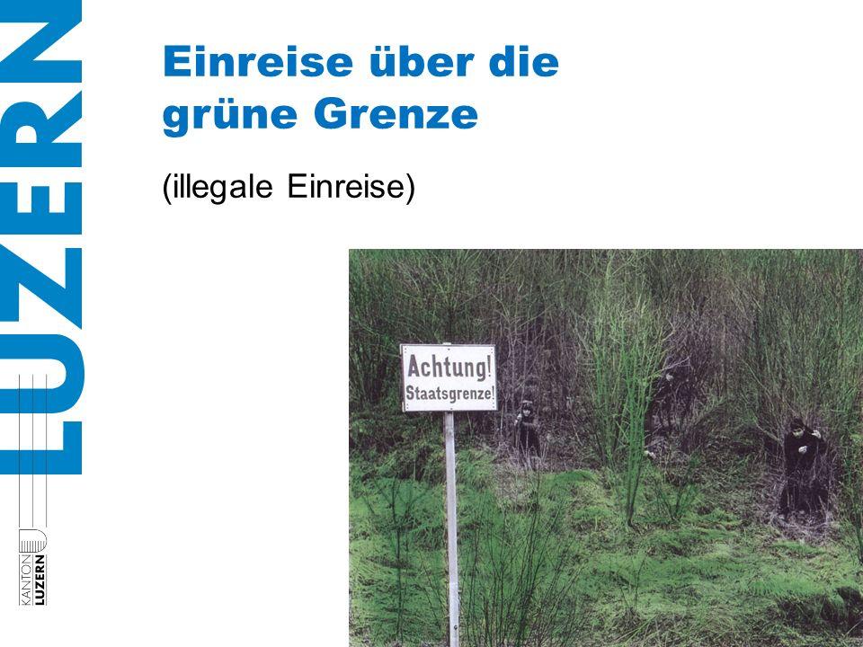 Einreise über die grüne Grenze (illegale Einreise)
