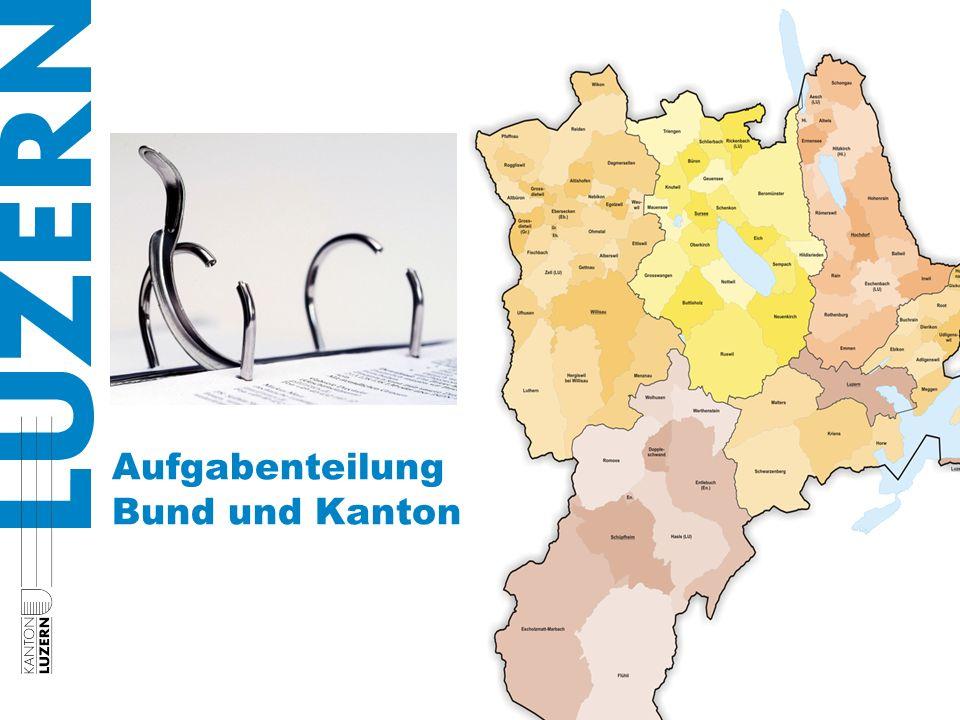 Aufgabenteilung Bund und Kanton