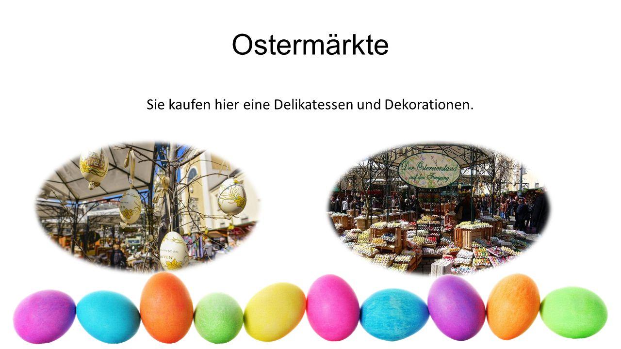 Ostermärkte Sie kaufen hier eine Delikatessen und Dekorationen.
