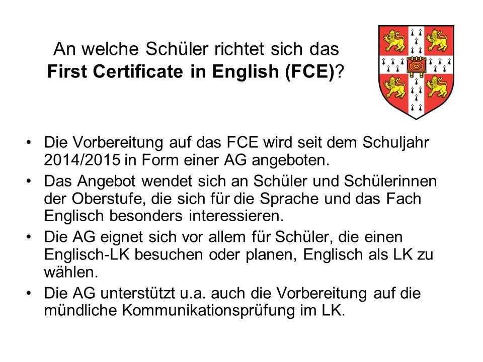 An welche Schüler richtet sich das First Certificate in English (FCE).