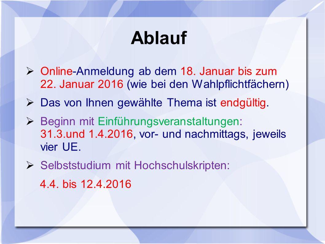 Ablauf  Online-Anmeldung ab dem 18. Januar bis zum 22.