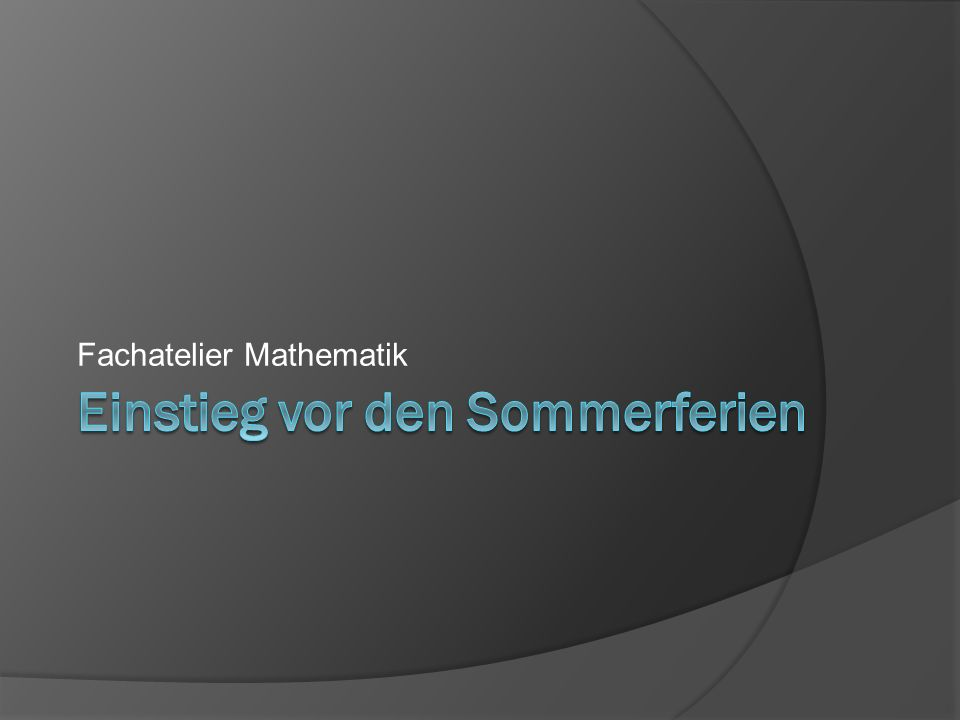 Fachatelier Mathematik