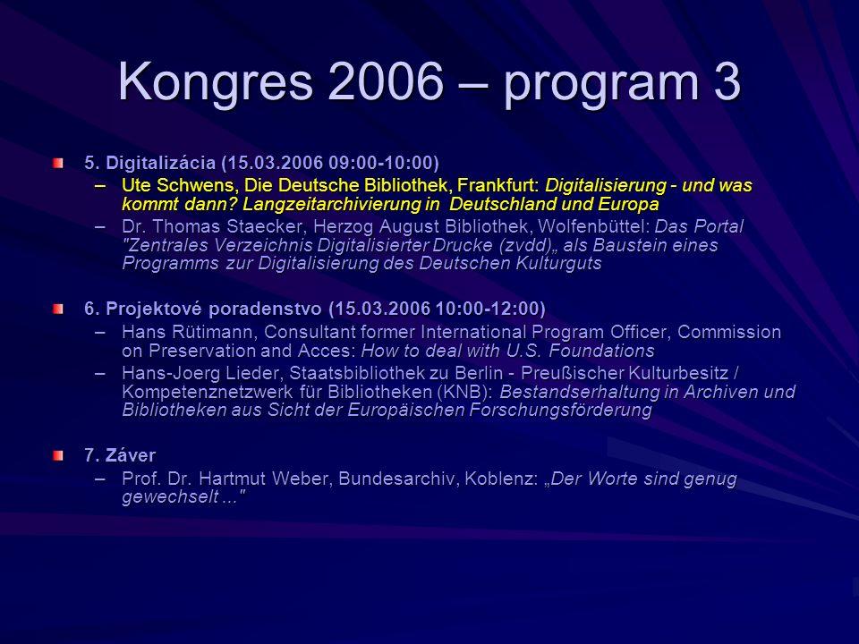 Kongres 2006 – program 3 5.