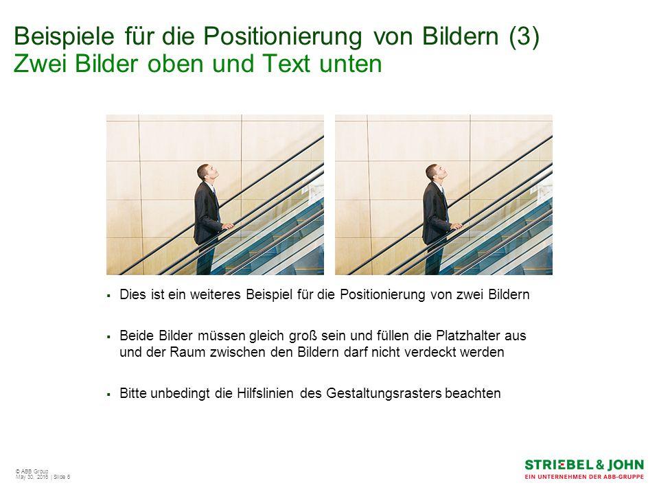 © ABB Group May 30, 2016 | Slide 7 Beispiele für die Positionierung von Bildern (4) Beispiel für ein vollflächiges Bild