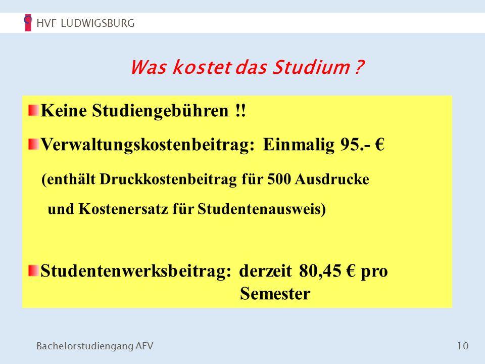 HVF LUDWIGSBURG Bachelorstudiengang AFV 10 Was kostet das Studium .