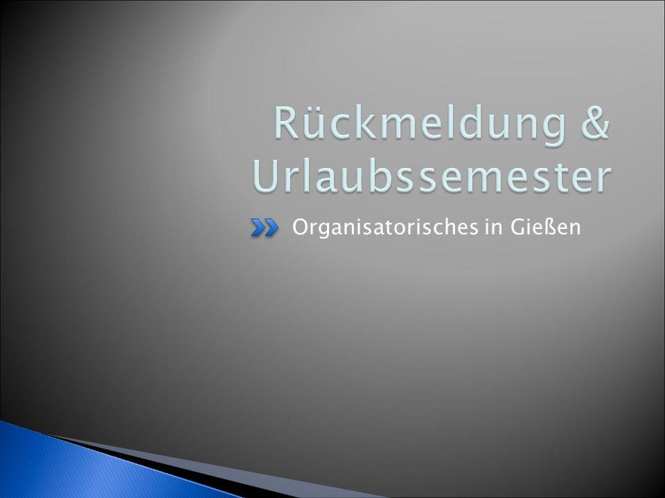 Organisatorisches in Gießen