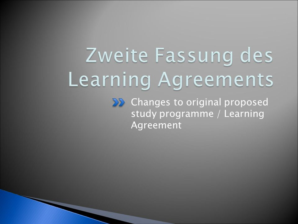 Changes to original proposed study programme / Learning Agreement
