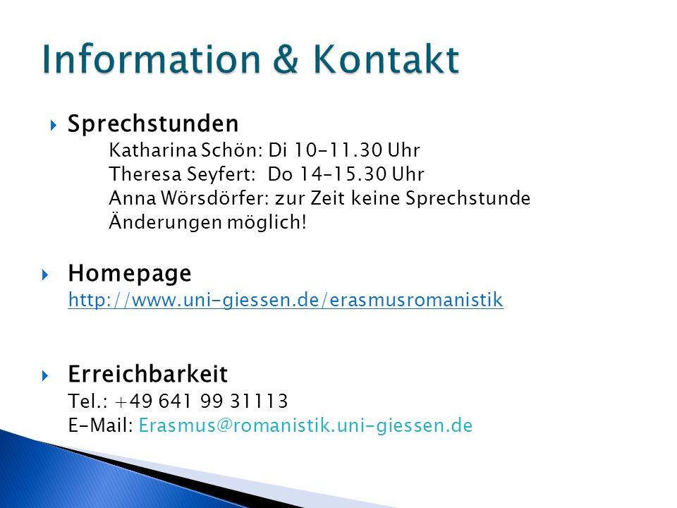  Sprechstunden Katharina Schön: Di 10-11.30 Uhr Theresa Seyfert: Do 14–15.30 Uhr Anna Wörsdörfer: zur Zeit keine Sprechstunde Änderungen möglich!  H
