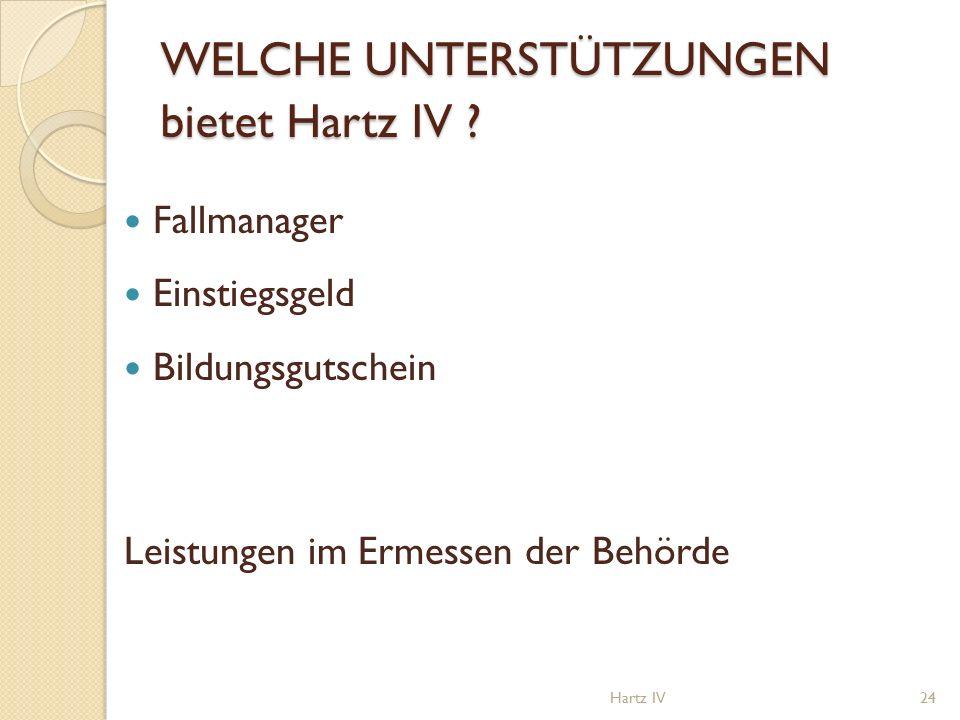 WELCHE UNTERSTÜTZUNGEN bietet Hartz IV .