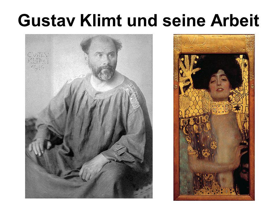 Gustav Klimt und seine Arbeit