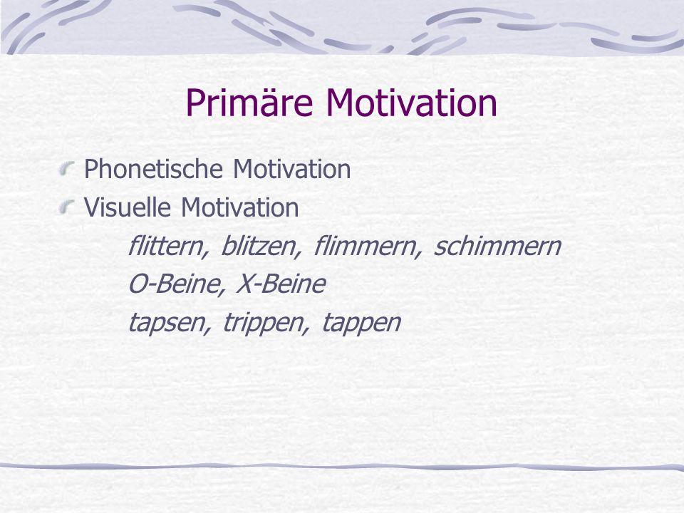 Morphologische Motivation beruht auf morphologischer Zerlegbarkeit.