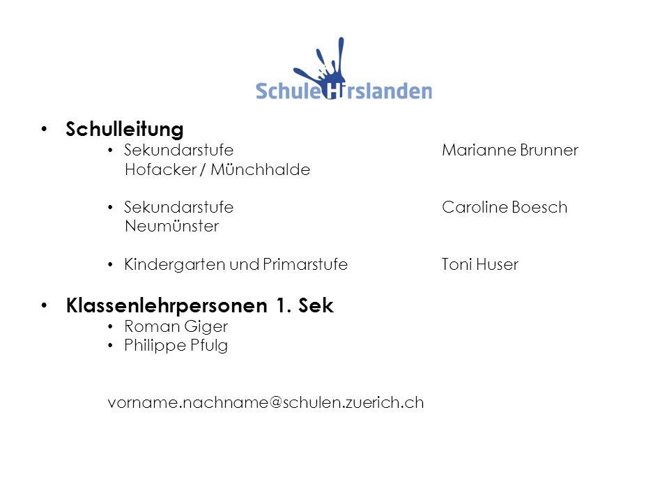 Schulleitung SekundarstufeMarianne Brunner Hofacker / Münchhalde SekundarstufeCaroline Boesch Neumünster Kindergarten und PrimarstufeToni Huser Klasse
