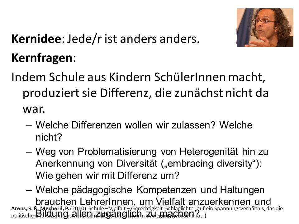 Arens, S. & Mecheril, P. (2010). Schule – Vielfalt – Gerechtigkeit. Schlaglichter auf ein Spannungsverhältnis, das die politische und erziehungswissen