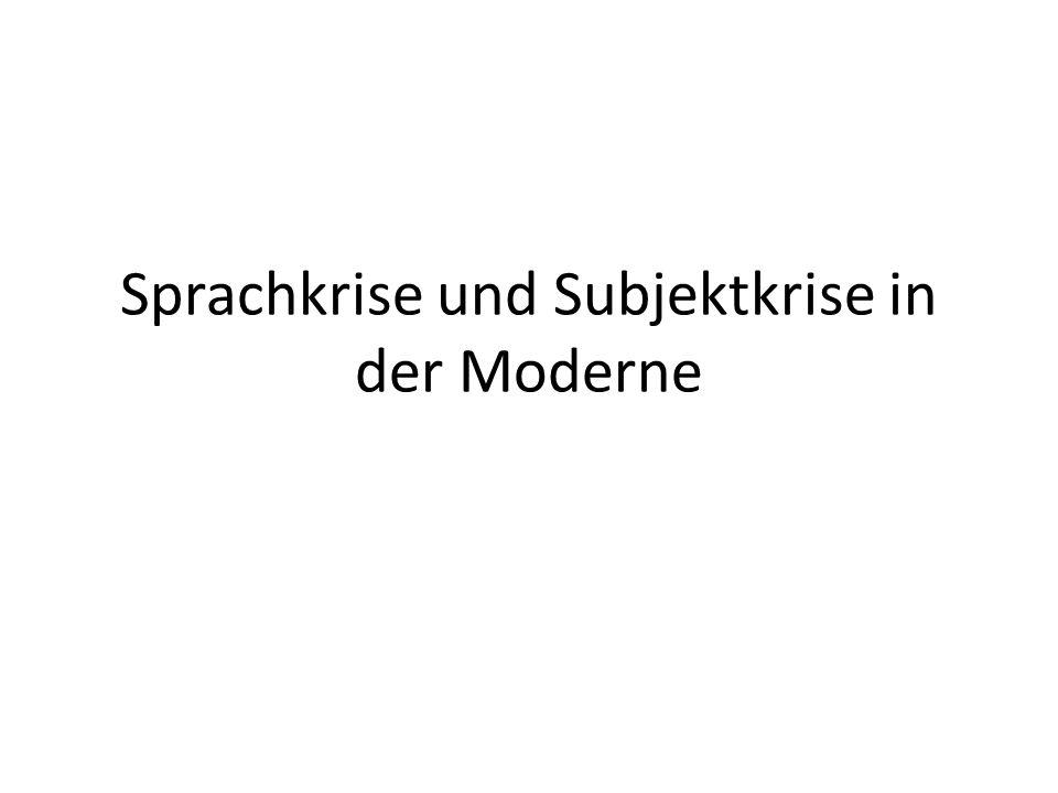 Sprachkrise und Subjektkrise in der Moderne