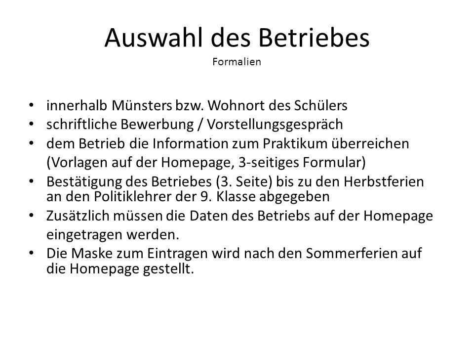 Auswahl des Betriebes Formalien innerhalb Münsters bzw.