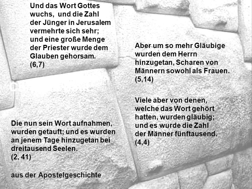 Die nun sein Wort aufnahmen, wurden getauft; und es wurden an jenem Tage hinzugetan bei dreitausend Seelen.