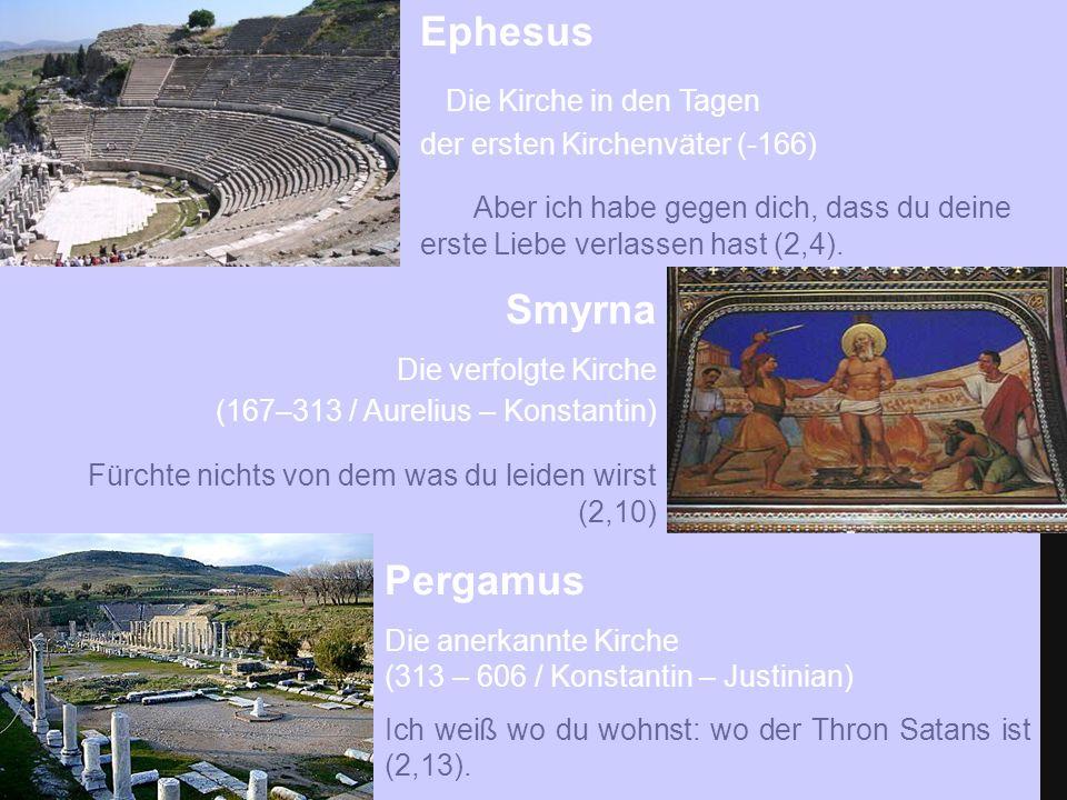 Ephesus Die Kirche in den Tagen der ersten Kirchenväter (-166) Aber ich habe gegen dich, dass du deine erste Liebe verlassen hast (2,4).