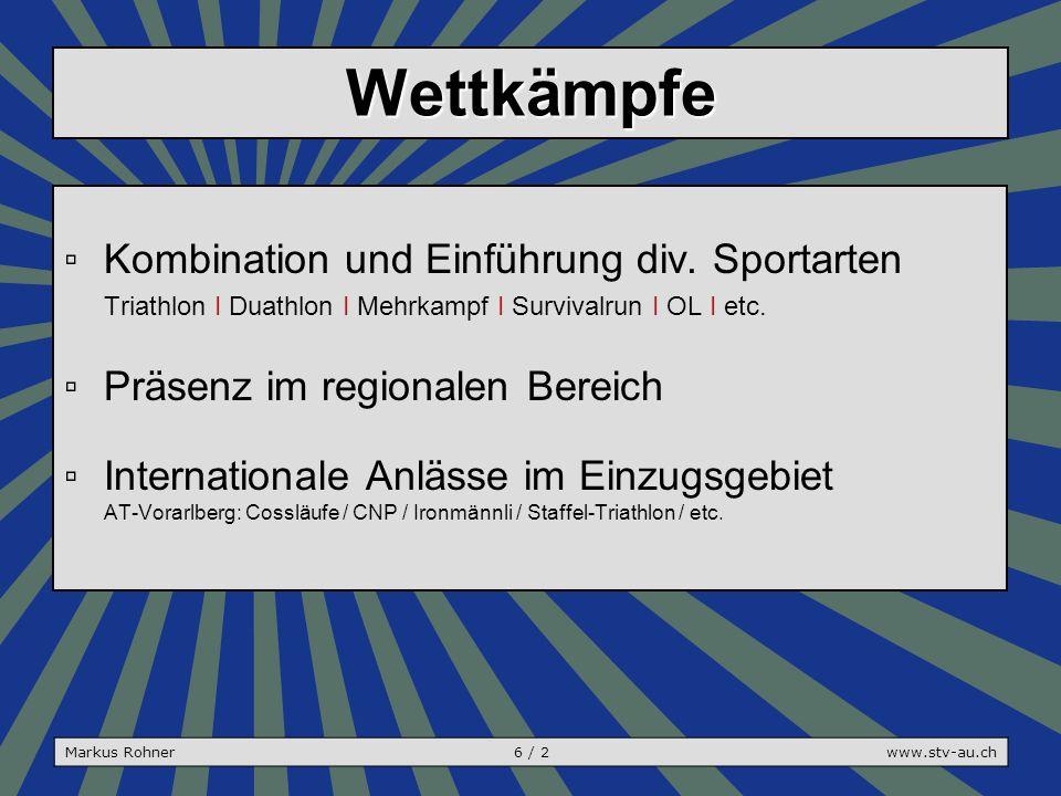 Wettkämpfe ▫Kombination und Einführung div.