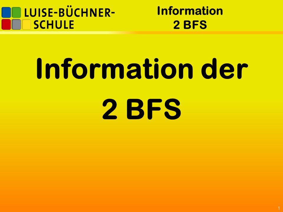 Information 2 BFS Information der 2 BFS 1