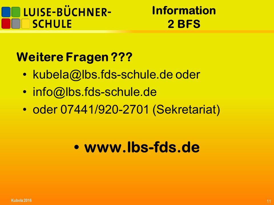Information 2 BFS Weitere Fragen ??.