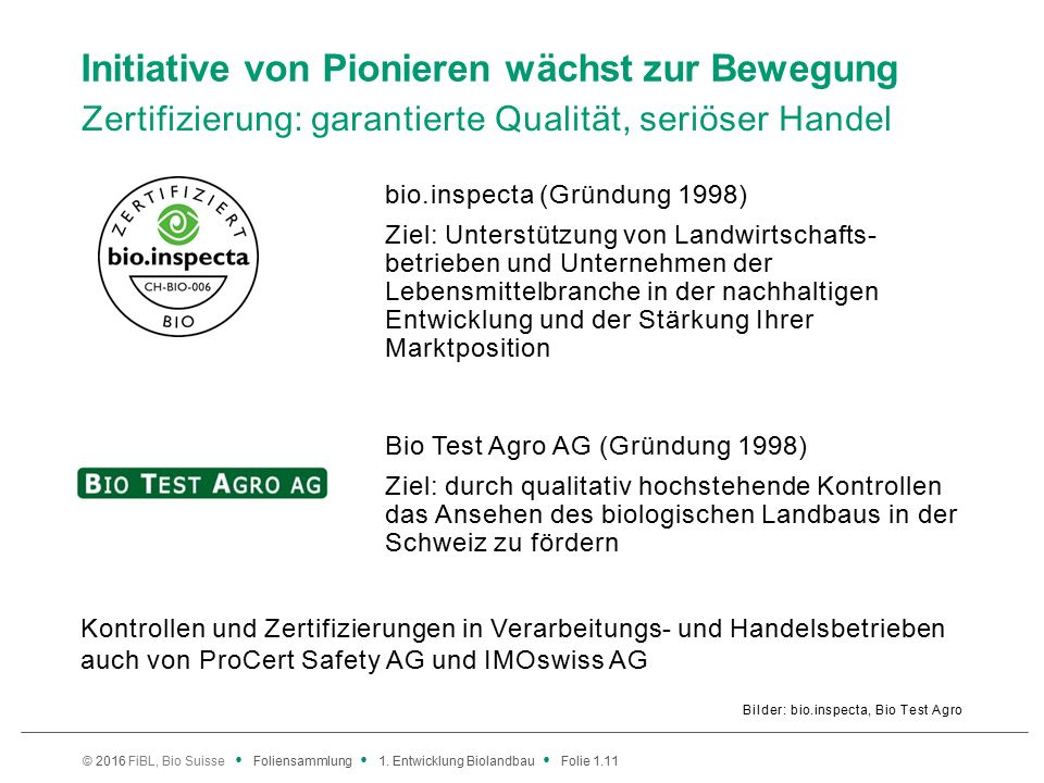 © 2016 FiBL, Bio Suisse Foliensammlung 1.