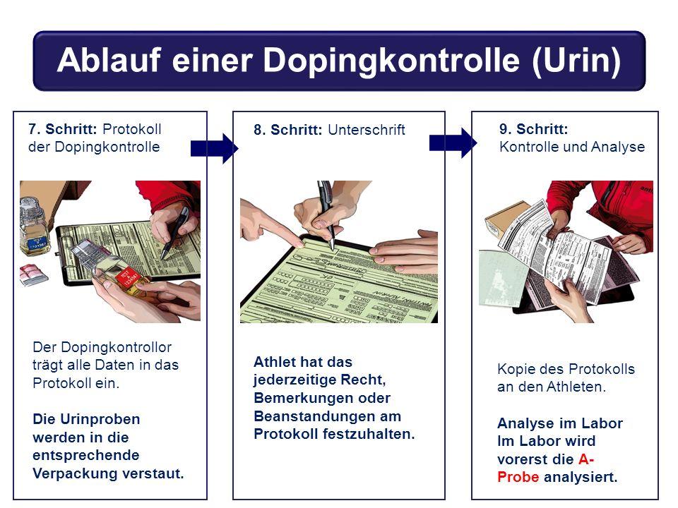Der Dopingkontrollor trägt alle Daten in das Protokoll ein. Die Urinproben werden in die entsprechende Verpackung verstaut. 7. Schritt: Protokoll der