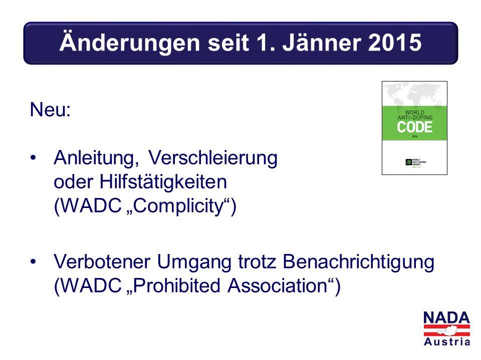 """Neu: Anleitung, Verschleierung oder Hilfstätigkeiten (WADC """"Complicity ) Verbotener Umgang trotz Benachrichtigung (WADC """"Prohibited Association ) Änderungen seit 1."""