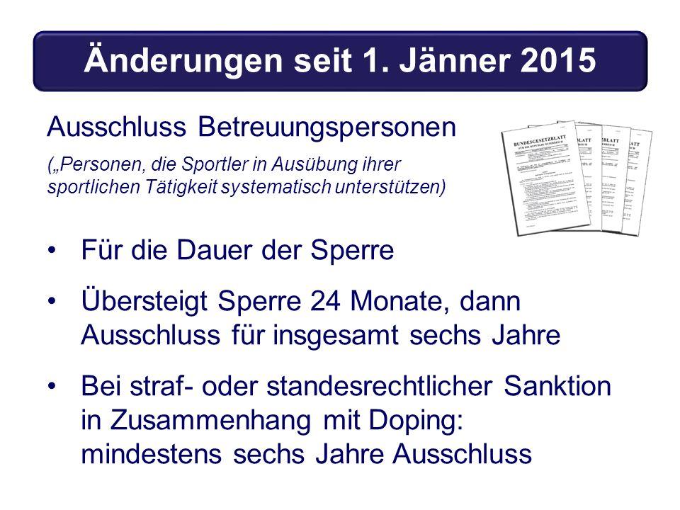 """Ausschluss Betreuungspersonen (""""Personen, die Sportler in Ausübung ihrer sportlichen Tätigkeit systematisch unterstützen) Für die Dauer der Sperre Übe"""