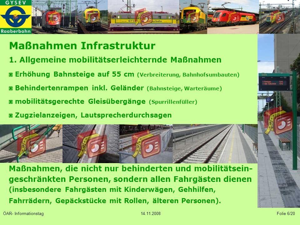 Probleme bei der Umsetzung der Barrierefreiheit auf der Raaberbahn ◙ Begrenzte finanzielle Mittel aufgrund der eingeschränkten Fördersituation (Privatbahnfinanzierung, 50% der Infrastrukturinvestitionen sind vom Privatbahnunternehmen zur Verfügung zu stellen).