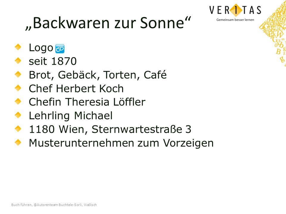 Buch führen, @Autorenteam Buchtele-Sorli, Wallisch Die doppelte Buchführung Beispiel Inventar (Teil 2)