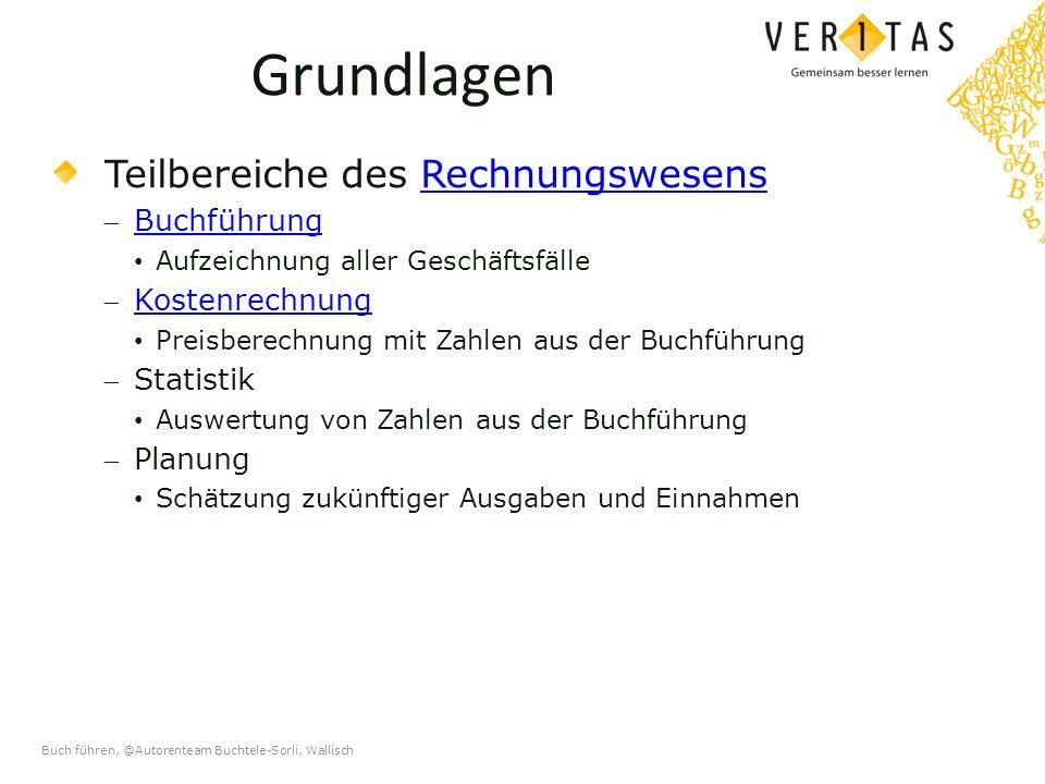 Buch führen, @Autorenteam Buchtele-Sorli, Wallisch Die doppelte Buchführung Gegenüberstellung von Vermögen und Schulden per 31.