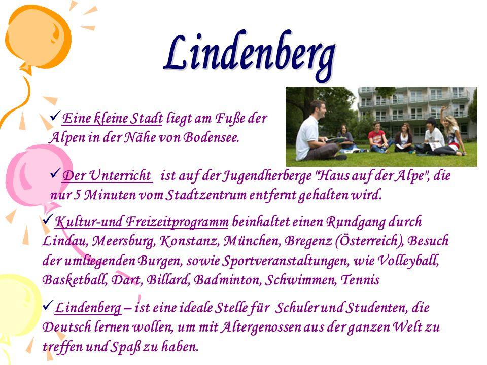  Lindenberg – ist eine ideale Stelle für Schuler und Studenten, die Deutsch lernen wollen, um mit Altergenossen aus der ganzen Welt zu treffen und Sp